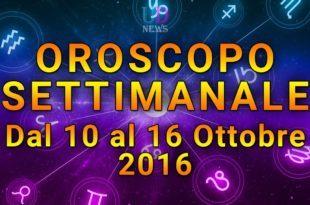 oroscopo settimanale 10-16 ottobre 2016