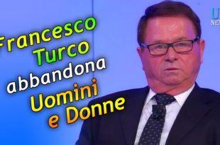 Francesco Abbandona Uomini e Donne