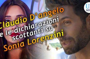 Claudio D'Angelo e le dichiarazioni scottanti su Sonia Lorenzini e Federico Piccinato