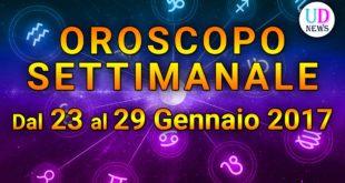 Oroscopo settimanale 23-29 Gennaio 2017