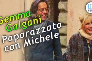 Gemma Galgani paparazzata con Michele