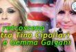 Tina Cipollari Gemma Galgani