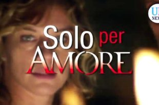solo per amore fiction