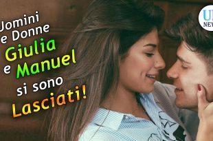 Giulia e Manuel si Sono Lasciati