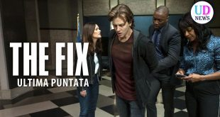 the fix - fiction - ultima puntata