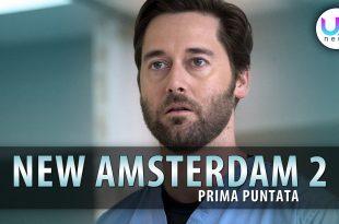 New Amsterdam 2, Prima Puntata
