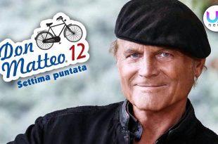 Don Matteo 12, Settima Puntata