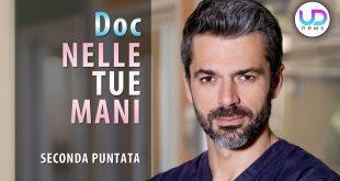 Doc Nelle Tue Mani, Seconda Puntata