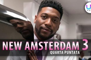 New Amsterdam 3, Quarta Puntata
