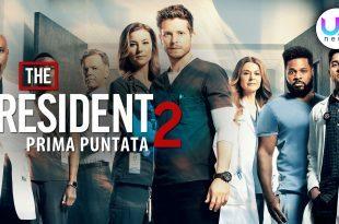 The Resident 2, Prima Puntata