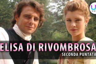Elisa di Rivombrosa, Seconda Puntata