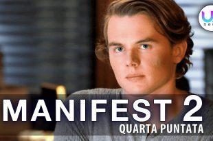 Manifest 2, Quarta Puntata