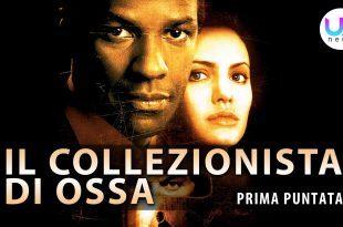Il Collezionista di Ossa, Prima Puntata