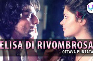 Elisa di Rivombrosa, Ottava Puntata