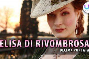 Elisa di Rivombrosa, Decima Puntata