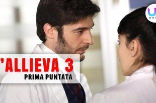 L'Allieva 3, Prima Puntata