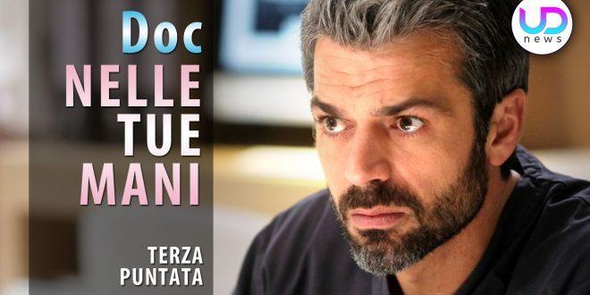 Doc Nelle Tue Mani, Terza Puntata