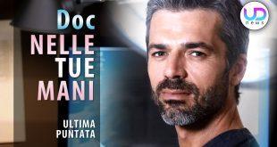 Doc Nelle Tue Mani, Ultima Puntata