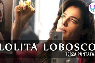 Lolita Lobosco, Terza Puntata