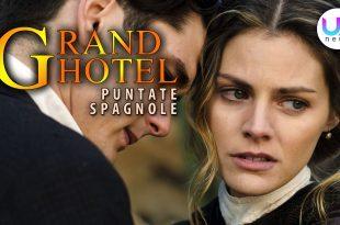 Grand Hotel, Puntate Spagnole