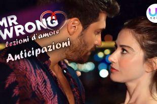 Mr Wrong - Lezioni D'Amore, Anticipazioni