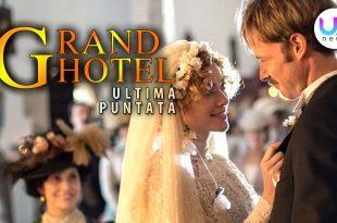grand hotel ultima puntata