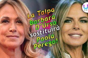 La Talpa: Barbara D'Urso Sostituirà Paola Perego!