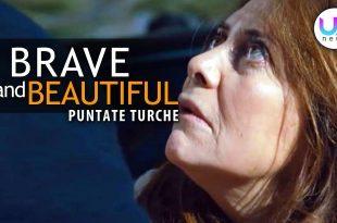 Brave and Beautiful, Anticipazioni Puntate Turche