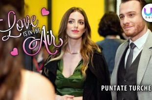 Love Is In The Air, Puntate Turche