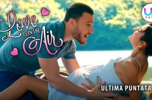 Love Is In The Air, Ultima Puntata