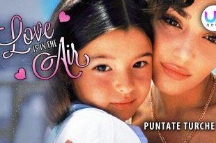 love is in the air anticipazioni
